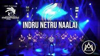 Mega Maalai XVIII - Indru Netru Naalai