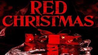 Red Christmas (2016) - RECENZJA ŚWIĄTECZNA