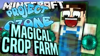 Minecraft - MAGICAL CROP FARM - Project Ozone #51