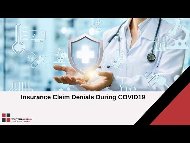 Insurance Claim Denials During COVID-19
