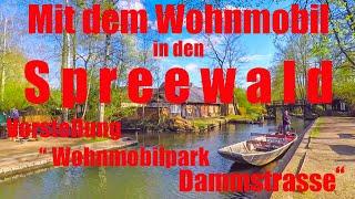 Mit dem Wohnmobil in den Spreewald, Vorstellung Caravan und Wohnmobilpark Dammstrasse, Reisebericht