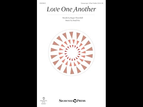 LOVE ONE ANOTHER - Brad Nix