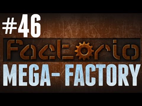 Factorio - MEGA-FACTORY - #46 - Copper Mining!