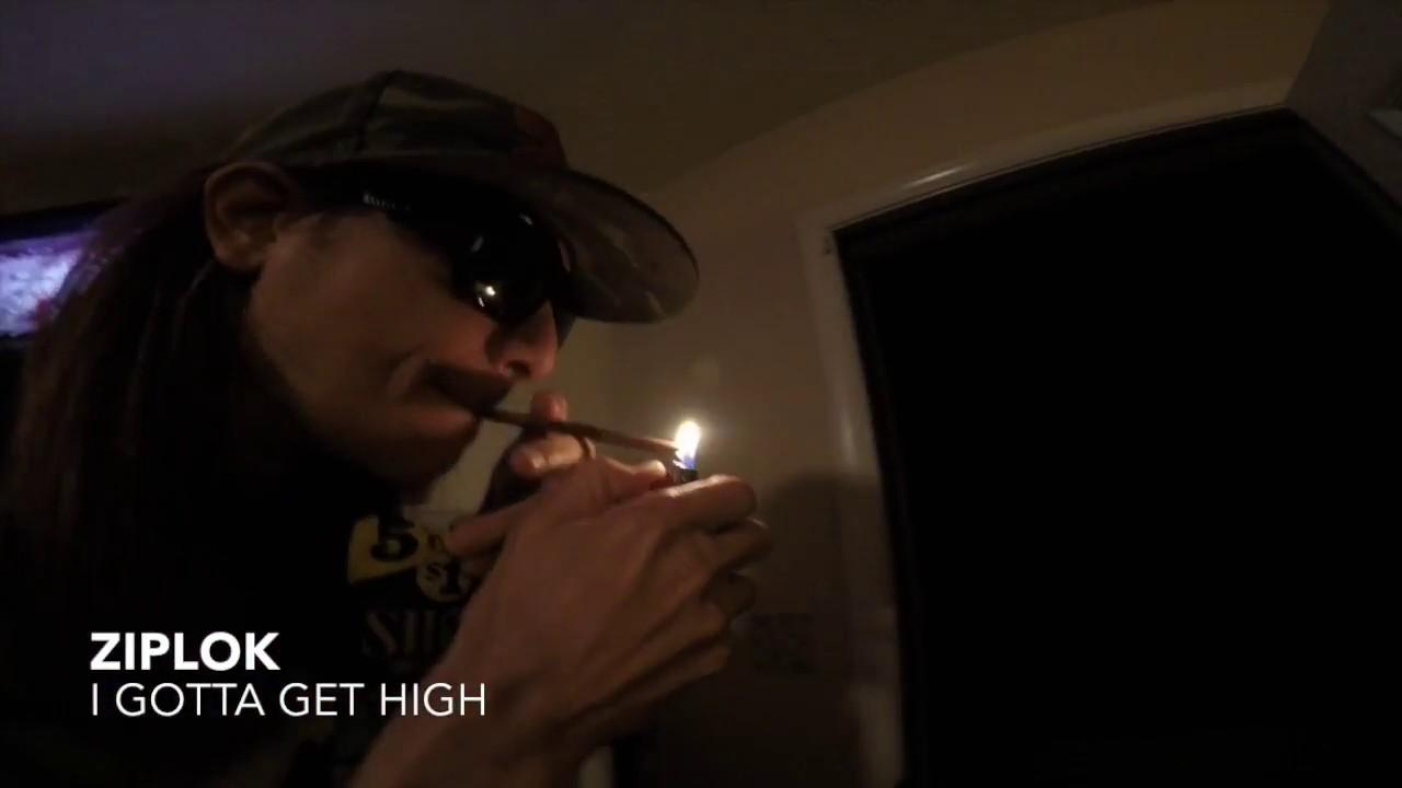 Ziplok - I Gotta Get High -