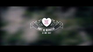 Amit & Manasvi | Save The Date | HiGo Inc.