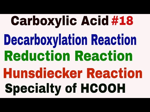 chemical-properties-of-carboxylic-acid-#18|-decarboxylation,-reduction,-hunsdiecker-reaction