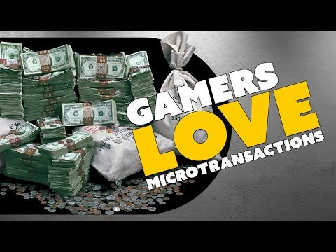 Gamers LOVE Microtransactions! - The Know Game News