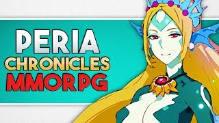 what  Is PERIA CHRONICLES Gameplay?  Advanced Sandbox World Building Anime MMORPG  Upcoming 2018