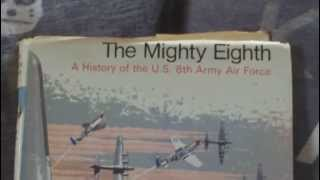 ,BOOK REVIEW THE MIGHTY EIGHTH,A HISTORY OF THE US 8TH ARMY AIR FORCE