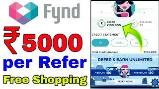 Fynd App ₹5000 Refer & Earn Offer || Free Shopping
