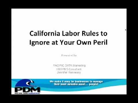 CA Labor Laws to Ignore at Your Own Peril