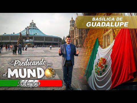 BASÍLICA DE GUADALUPE (Predicando por el mundo) - Padre Bernardo Moncada