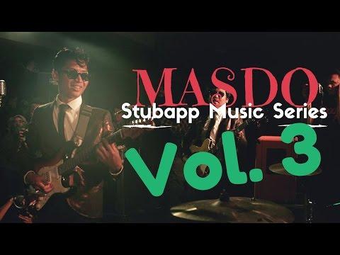 MASDO @ Stubapp Music Series Vol. 3