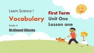 Science Vocabulary | Grade 4 | Unit 1 - Lesson 1
