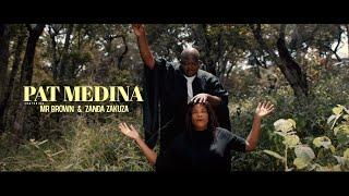 Pat Medina - Morena (ft Mr Brown & Zanda Zakuza)
