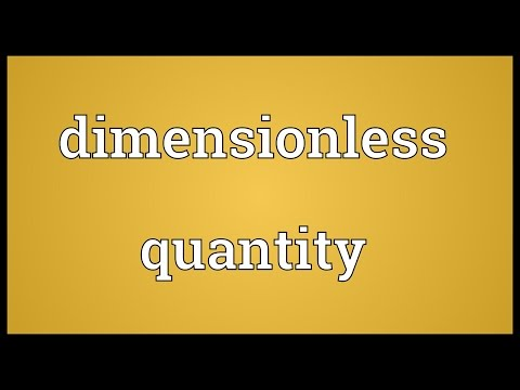 Dimensionless quantity Meaning