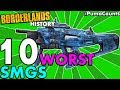 Top 10 Worst SMGs in Borderlands History! Borderlands 2, 1, and Pre-Sequel! #PumaCounts