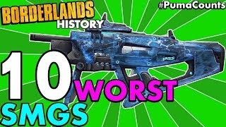 Top 10 Worst SMGs in Borderlands History! (Borderlands 2, 1, and Pre-Sequel!) #PumaCounts