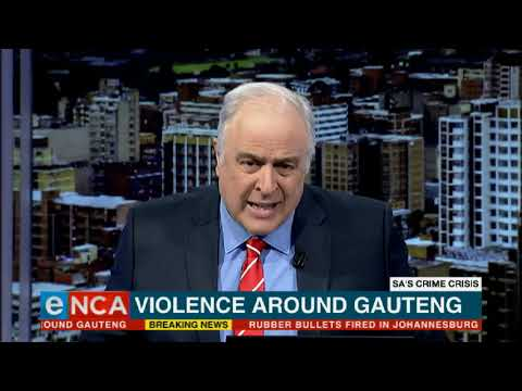 Violence around Gauteng