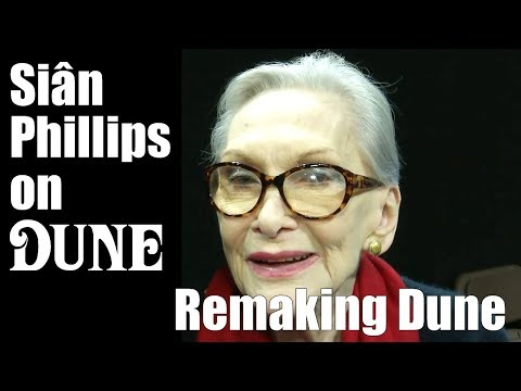 Siân Phillips  Remaking Dune