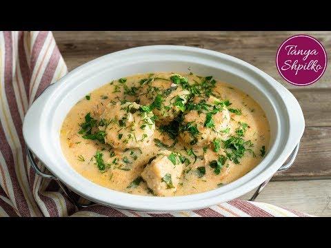 Нежные и Ароматные Куриные Тефтели в Сливочном Соусе | Chicken Meatballs | Tanya Shpilko