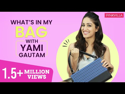 What's in my bag with Yami Gautam | S03E03 | Fashion | Pinkvilla | Bollywood