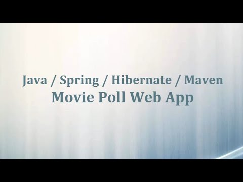 Spring / Hibernate / Maven / Movie Poll Web App