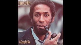 ron carter a song for you 1978 full album