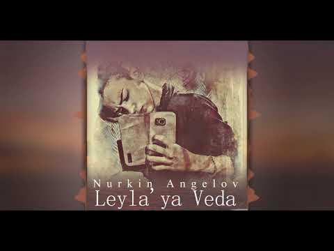 Nurkin Angelov - Leyla'ya Veda - ( Prod. Berk Demir )