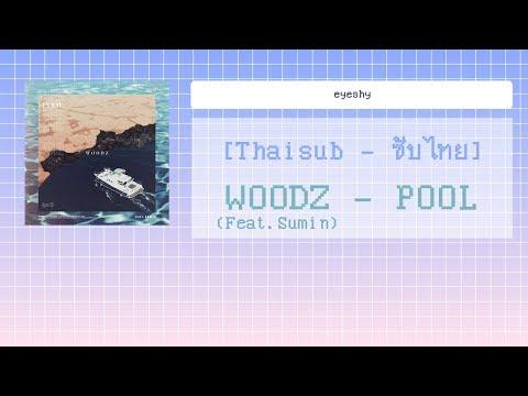 [Thaisub] WOODZ (Feat.Sumin) - POOL