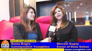 Owner Shalz Saloon Shivani Gupta interacts with Sonia Dogra, Correspondent Youngbites