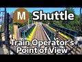 ⁴ᴷ NYC Subway Train Operator's Point of View - A Round Trip on the M Shuttle