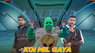 KOI MIL GAYA || ALIEN (CHAPTER-1) FUNNY VIDEO || KANGRA BOYS