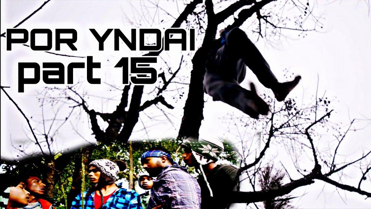 Download POR YNDAI || PART 15 || SOHIONG
