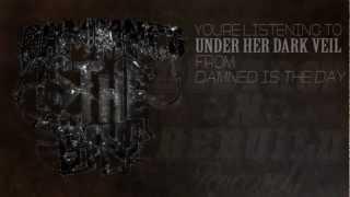 Damned Is The Day - Under Her Dark Veil