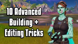 10 Advanced Building + Editing Tips & Tricks - Fortnite Battle Royale (Chapter 2)