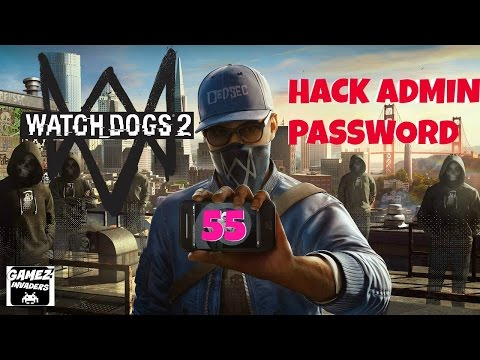 WATCH DOGS 2! (Hack Admin Password) STRATEGY GUIDE 55 Xbox One/Ps4/Steam