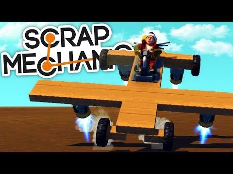 Scrap Mechanic Gameplay - Building a Plane!...Kinda - Scrap Mechanic Creative