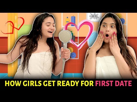 HOW GIRLS GET READY FOR FIRST DATE || Sibbu Giri