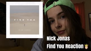 Video Nick Jonas - Find You | Song Reaction download MP3, 3GP, MP4, WEBM, AVI, FLV Juni 2018
