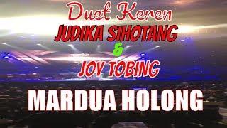 Mardua Holong Duet Keren Judika Sihotang & Joy Tobing