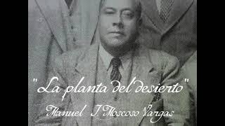 La planta del desierto (yaraví) - Manuel Moscoso Vargas