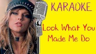 Look What You Made Me Do - Taylor Swift Karaoke 【Instrumental】