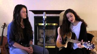 "Cedar Lane by ""First Aid Kit"" covered by- Myriam and Jessica Arseneau"