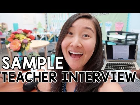 Sample Teacher Interview Including QUESTIONS and ANSWERS