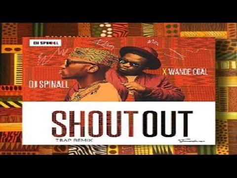 Dj-Spinall-x-Wande-Coal-Shoutout-Trap-remix