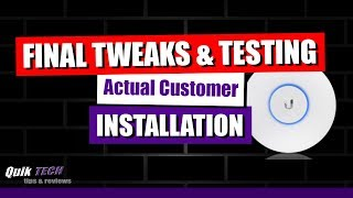 Client Home Install - Tweaks & Testing
