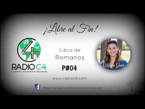 Radio C4 - Libre al fin - Romanos 04/74 (Karina Guidi)