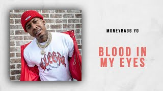 "Moneybagg Yo - Blood In My Eyes (Lil Durk ""It Is What It Is"" Remix)"