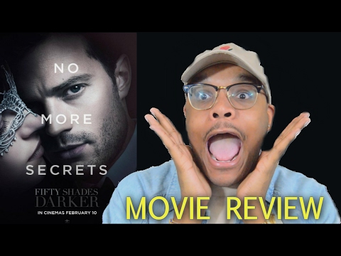 FIFTY SHADES DARKER - FAN MOVIE REVIEW!! 😱